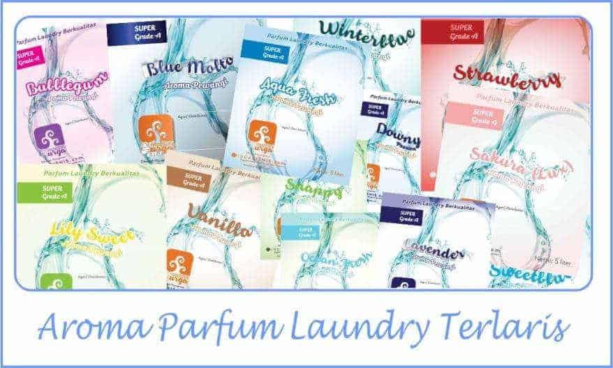 aroma parfum laundry kiloan - Parfum Laundry Kiloan Apa Saja Macam Aromanya?