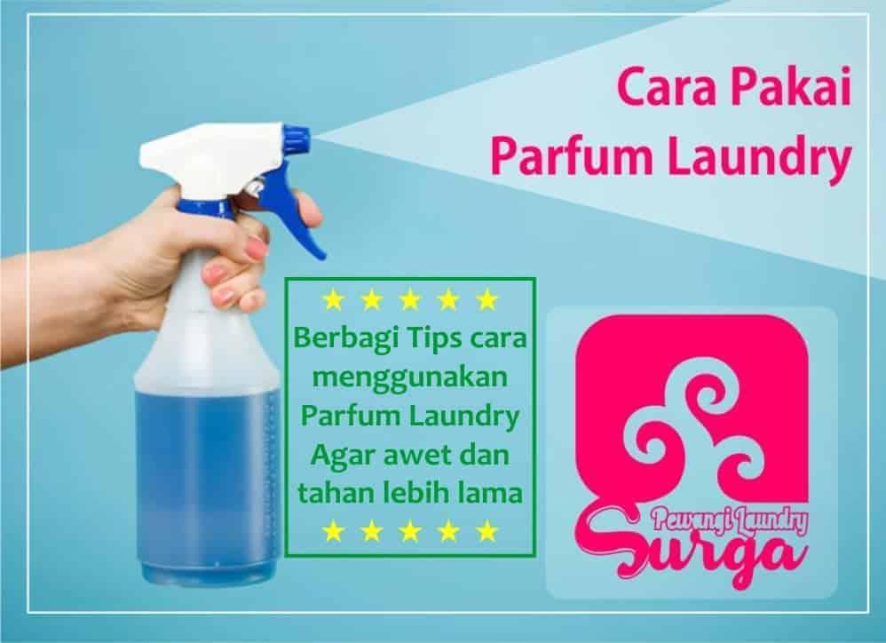 Cara Pakai Parfum Laundry Yang Benar - Parfum Laundry