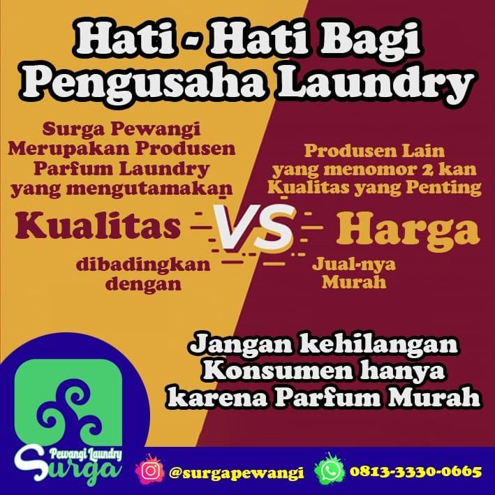 Kualitas VS Harga - Pewangi Laundry Terdekat, TERMURAH & LENGKAP