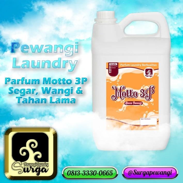 Motto 3P - Pabrik Pewangi Laundry Surga Paling The BEST se- Indonesia